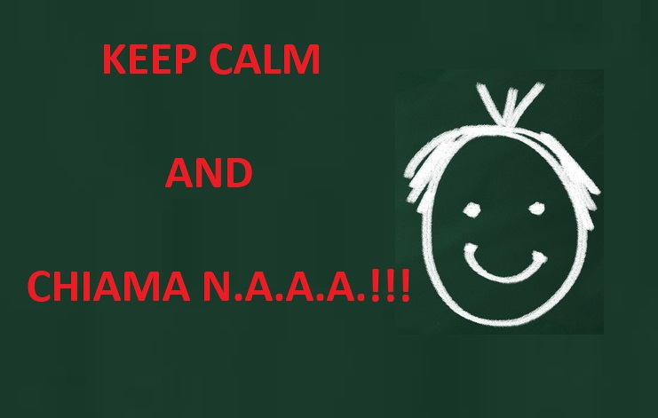 KEEP CALM and chiama NAAA